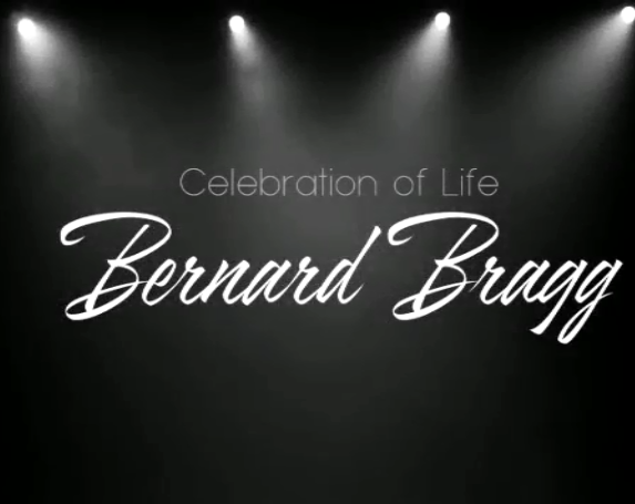 Celebrate the life of Bernard Bragg